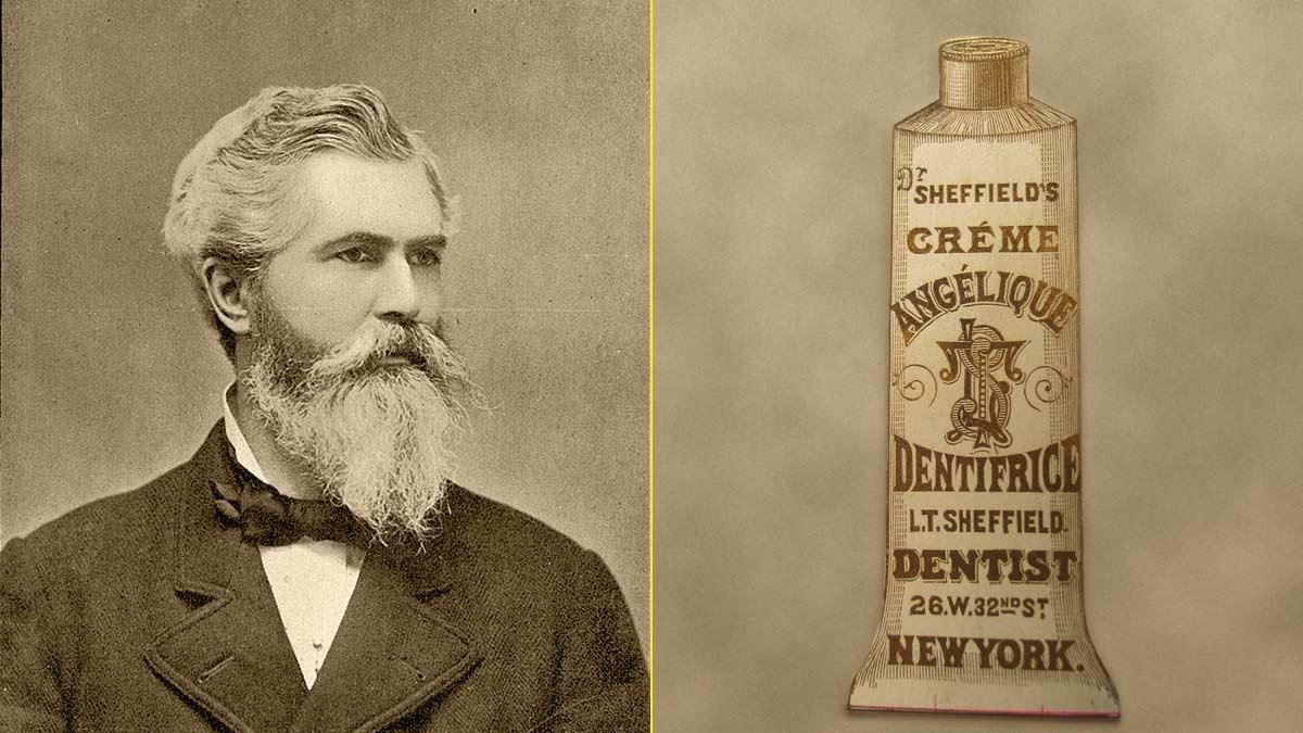El dentista Washington Sheffield inventó de la pasta de dientes (1852)